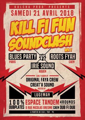 Flyer kill fi fun soundclash